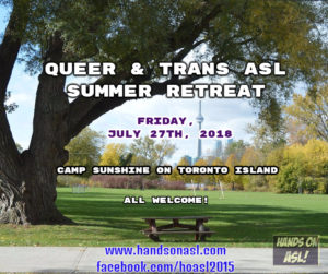 Queer and Trans ASL Summer Retreat 2018